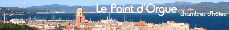 chambre d'hotes Saint Tropez - Le Point d'Orgue